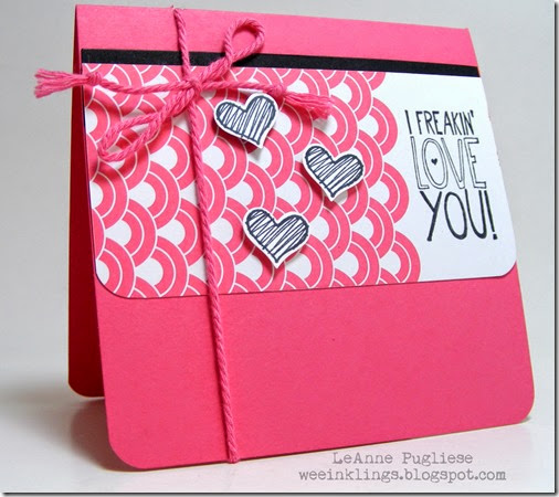 LeAnne Pugliese WeeInklings Freakin Love You Stampin Up