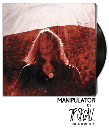 Manipulator by Ty Segall
