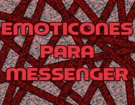 Añadir nuevos emoticones al messenger - imagen principal del post