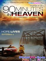 90 Phút Trên Thiên Đường - 90 Minutes In Heaven Tập HD 1080p Full