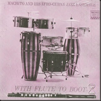 Machito & His Orchestra - With Flute To Boot