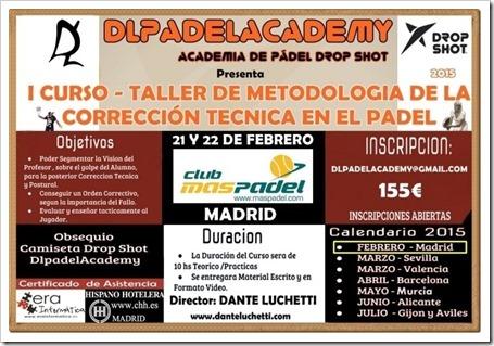 Curso Metodología Corrección Técnica para monitores pádel DLPADELACADEMY por Dante Luchetti, 21 y 22 Febrero 2015 en Club Mas Pádel, Madrid.