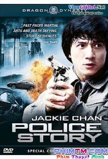 Câu Chuyện Cảnh Sát 1 - Police Story 1