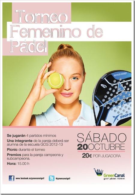 Torneo Femenino Pádel Green Canal Madrid 20 Octubre de 2012 Sabado 1500 horas