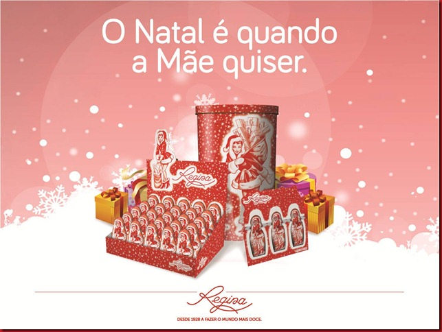 O Natal &eacute; quando a M&atilde;e Quiser