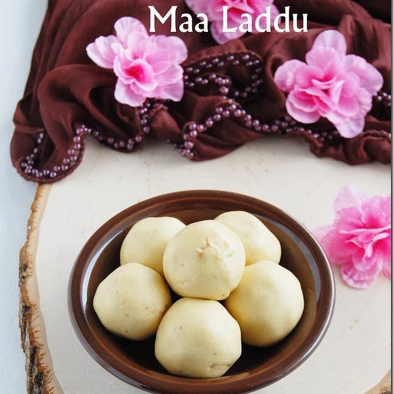 Maa laddu - Celebrating 2nd blog anniversary