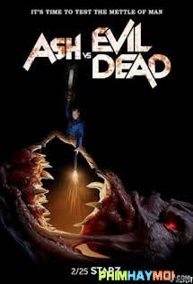 Ash Vs. Ma Cây :Phần 3 - Ash Vs Evil Dead :Season 3