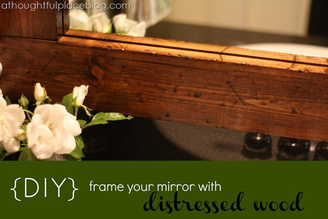 frame a mirror from a thoughtful place