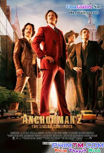 Huyền Thoại Tiếp Diễn - Anchorman 2: The Legend Continues