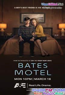 Nhà Nghỉ Bates :Phần 1 - Bates Motel Season 1 Tập 10 11 Cuối