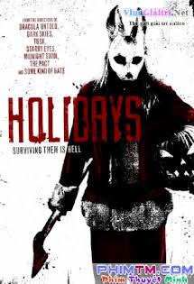 Kỳ Nghỉ Kinh Hoàng 2016 - Holidays (2016) Tập HD 1080p Full