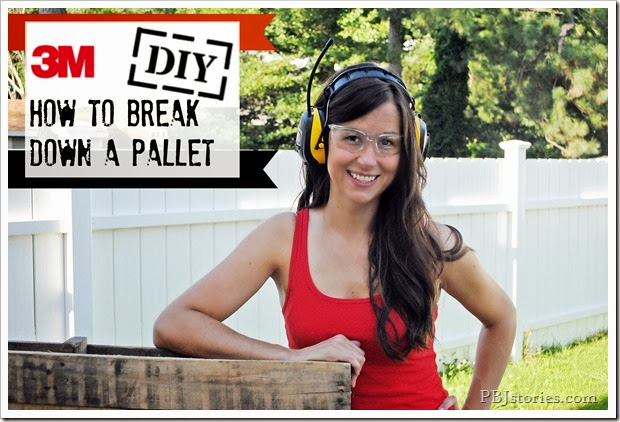 how to break down a pallet pbjstories.com