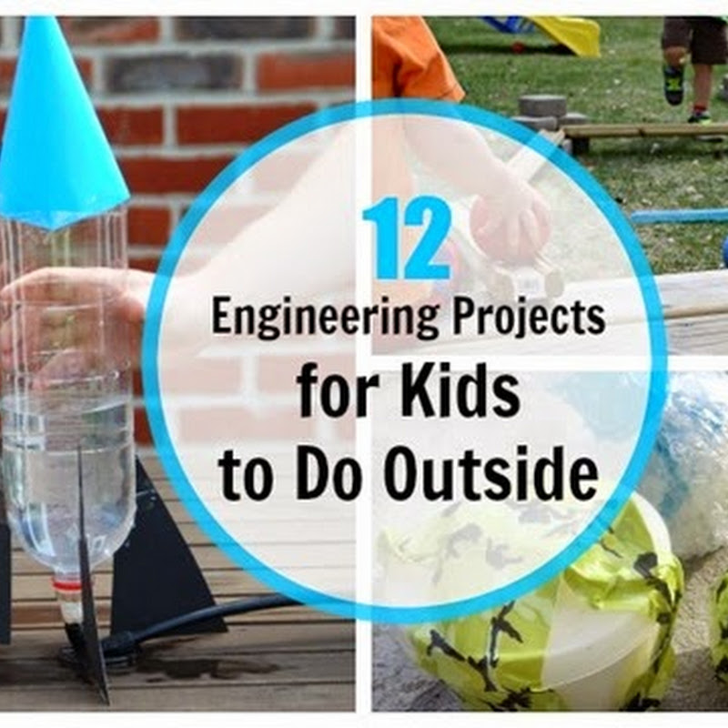 12 Outside Engineering Projects for Kids