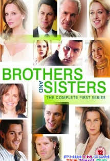 Anh Chị Em:Phần 1 - Brothers & Sisters Season 1 Tập 23-End