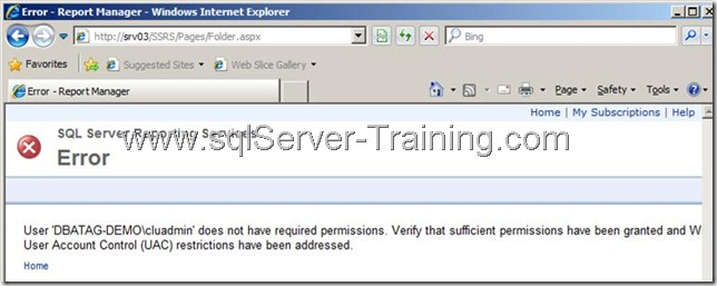 User does not have required permissions. Verify that sufficient permissions have been granted and Windows User Account Control (UAC) restrictions have been addressed   SQL Server Reporting Services Error SQL Error Reporting Services report Server Configuration
