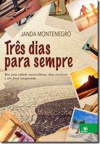 Três dias para sempre – Janda Montenegro
