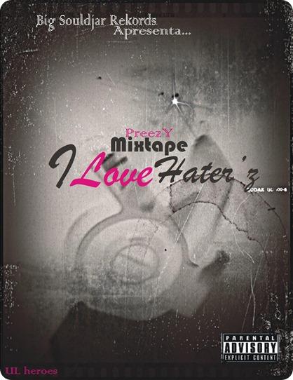 Mixtape I Love Hater'z (Kapa d Frent)