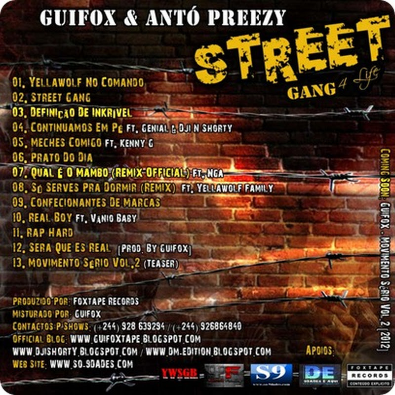 "Guifox & Antó Preezy – Mixtape ""Street Gang 4Life"" [Download]‏"