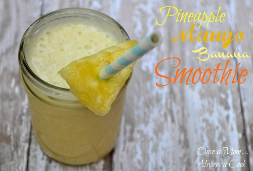 pineapple mango banana smoothie