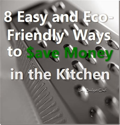 8easyandecofriendlywaystosavemoneyinthekitchen