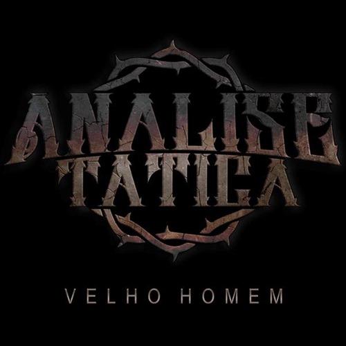 Análise Tática - Velho Homem (Single)2013