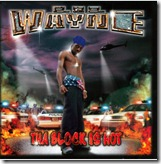 Lil-Wayne-Tha-Block-is-Hot-Official-Album-
