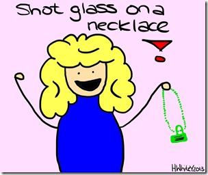 thatwhitegirls - games night - shot glass on a necklace