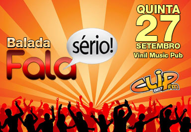 Balada Fala Sério - Clip FM