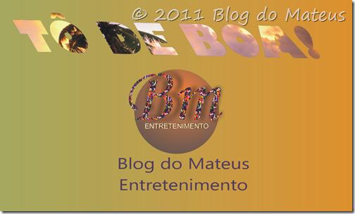 Projeto Bm ENTRETENIMENTO Blog do Mateus