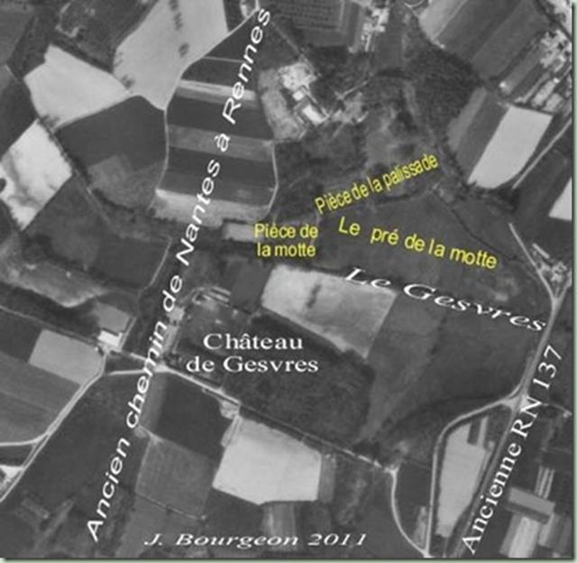 """Le château du Pont de Gesvres était situé """"Pièce de la motte"""" avant de migrer de l'autre côté du Gesvres"""