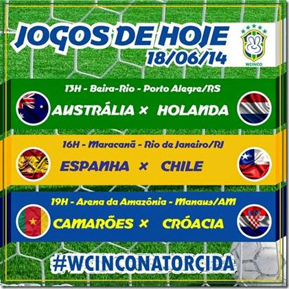 WCINCO - JOGOS DE HOJE 18.06