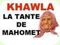 Khawla, la Tante de Mahomet