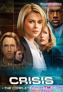 Cuộc Khủng Hoảng :phần 1 - Crisis Season 1 (2014)