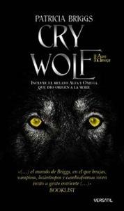 Cry Wolf, de Patricia Briggs