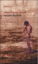 Arcadia desolada