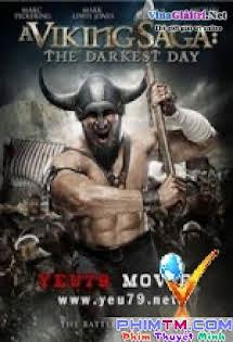 Huyền Thoại Vikings: Ngày Đen Tối - A Viking Saga The Darkest Day