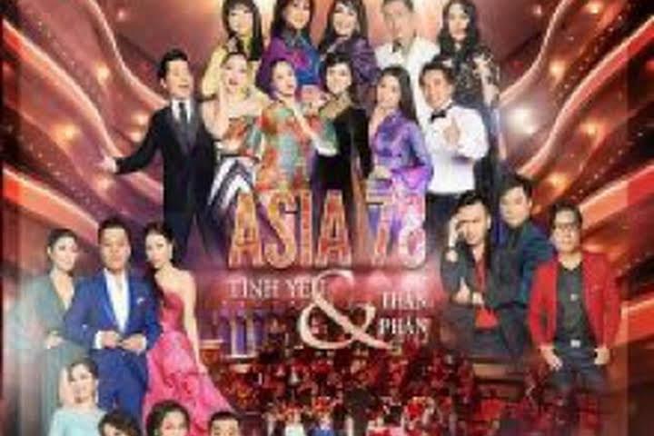 Live Show Asia 78 - Tình Yêu Và Thân Phận 2016