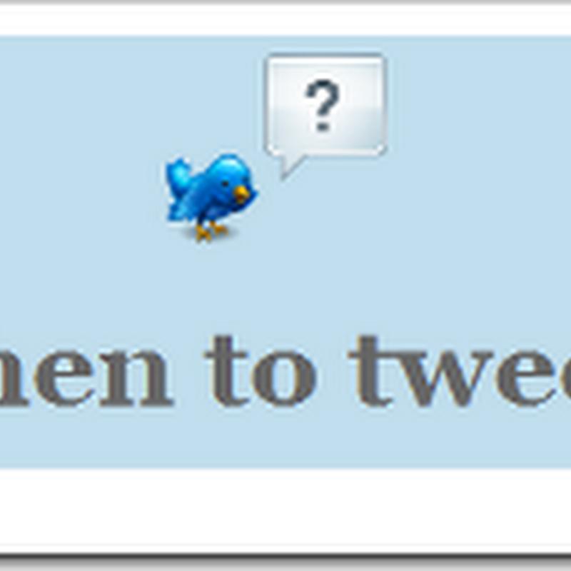 Cara Menentukan Waktu Terbaik Untuk Update Status Twitter