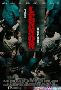 Ám Sát John Lennon - The Lennon Report Tập HD 1080p Full