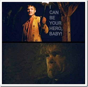 oberyn-martell-says-i-can-be-your-hero-baby-tyrion-lannister-face-in-pain