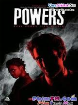 Sức Mạnh Tối Thượng :Phần 1 - Powers Season 1 Tập 1 2 Cuối