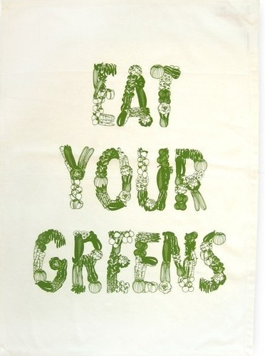 Eat Your Greens Tea Towel by showpony on Etsy