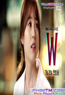 Hai Thế Giới - W - Two Worlds