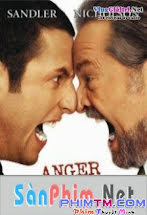 Chế Ngự Cuồng Nộ -  Anger Management