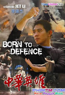 Trung Hoa Anh Hùng - Born to Defense