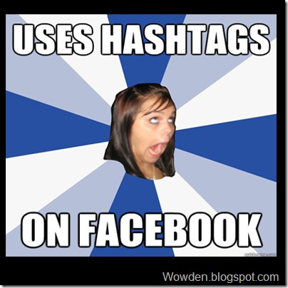 Facebook followed suit by adopting the Hash Tags