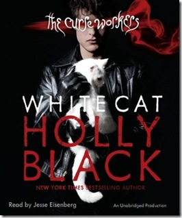 audiobook cover of White Cat by Holly Black read by Jesse Eisenberg
