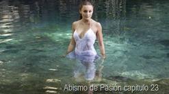 ABISMO DE PASION CAPITULO 23