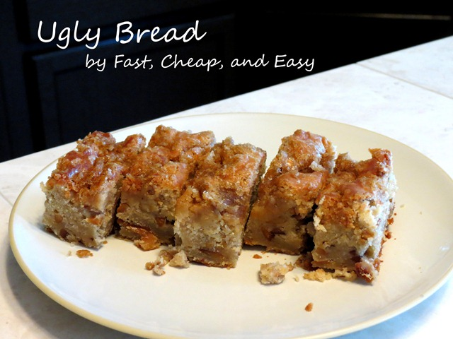 ugly bread fast cheap and easy