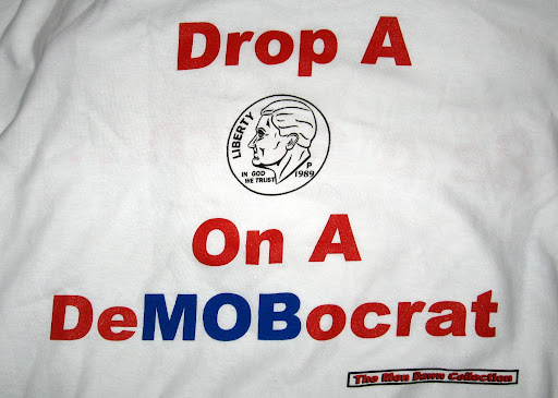 Drop A dime on a DeMOBocrat - t-shirt